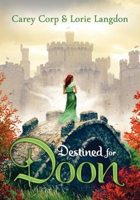 Destined for Doon - eBook  -     By: Carey Corp, Lorie Langdon