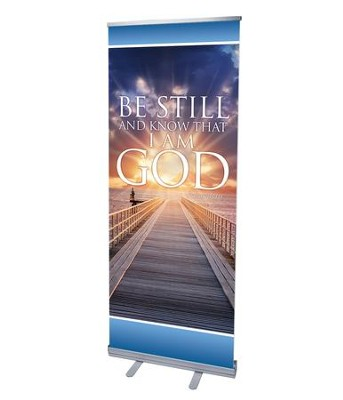 Be Still (31 inch x 79 inch) RollUp Banner  -