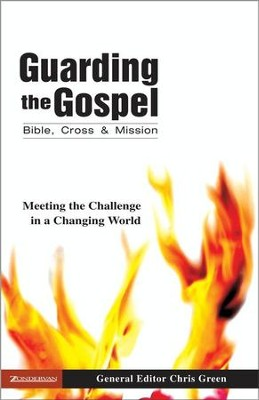 Guarding the Gospel: Bible, Cross and Mission - eBook  -     By: Chris Green