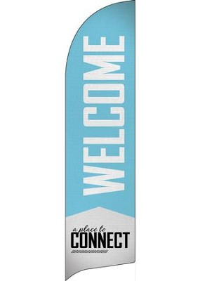 Place to Connect Welcome Flag Banner  -