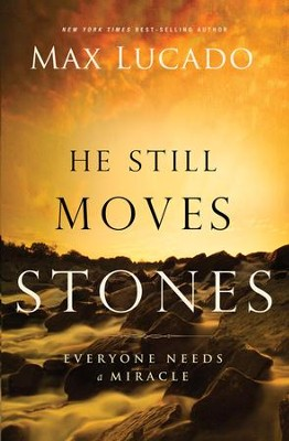 He Still Moves Stones - eBook  -     By: Max Lucado
