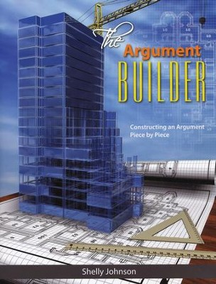 The Argument Builder  -     By: Shelly Johnson