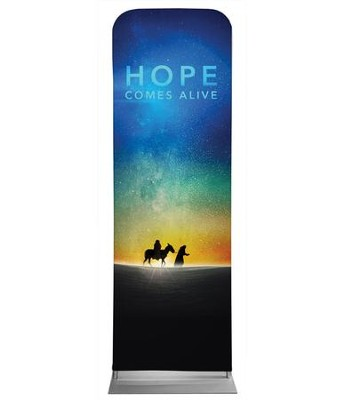 Hope Comes Alive 2' x 6' Fabric Sleeve Banner  -