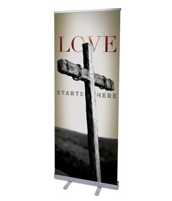 Love Starts Here (31 inch x 79 inch) RollUp Banner  -