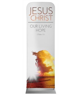 Jesus Christ Living Hope 2' x 6' Fabric Sleeve Banner  -