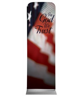 God We Trust 2' x 6' Fabric Sleeve Banner  -
