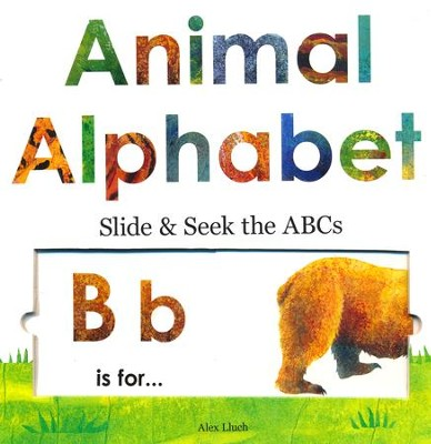 Animal Alphabet: Slide and Seek the ABCs  -     By: Alex A. Lluch, David Defenbaugh