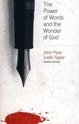 The Power of Words and the Wonder of God  -     By: John Piper, Mark Driscoll, Paul Tripp