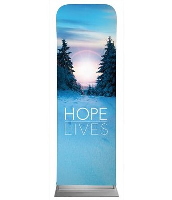 Hope Lives 2' x 6' Fabric Sleeve Banner  -