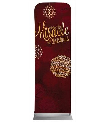 Celebrate the Miracle 2' x 6' Fabric Sleeve Banner  -