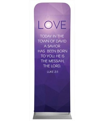 Advent Luke 2 Love 2' x 6' Fabric Sleeve Banner  -