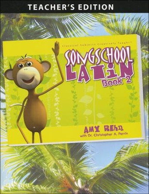 Song School Latin Level 2 Teacher's Edition  -     By: Amy Rehn