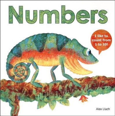 Numbers: I Like to Count from 1 to 10!  -     By: Alex A. Lluch, David Defenbaugh
