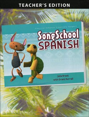 Song School Spanish Teacher's Edition   -     By: Amy Rehn