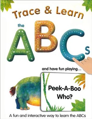 Trace & Learn the ABCs: and Have Fun Playing Peek-A-Boo Who?  -     By: Alex A. Lluch, David Defenbaugh