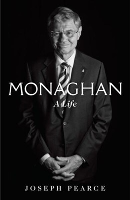 Monaghan: A Life  -     By: Joseph Pearce