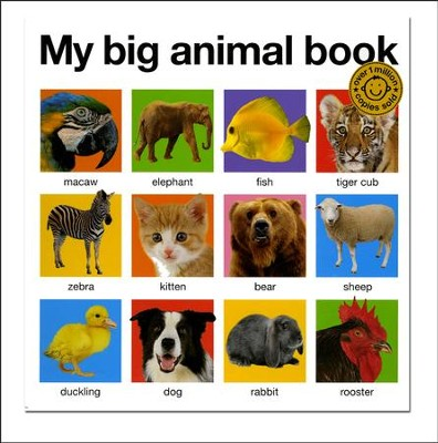 My Big Animal Book, Updated   -     By: Roger Priddy