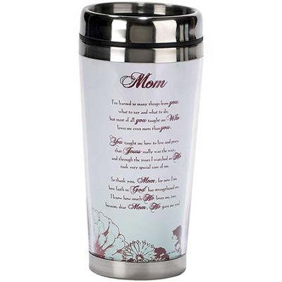 Mom, He Gave Me You Travel Mug   -