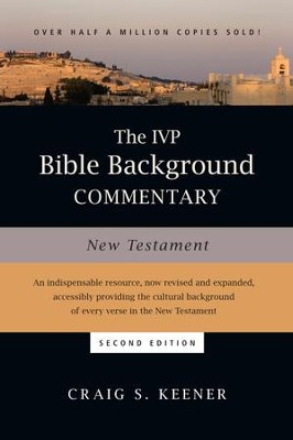The IVP Bible Background Commentary: New Testament / Revised - eBook  -     By: Craig S. Keener