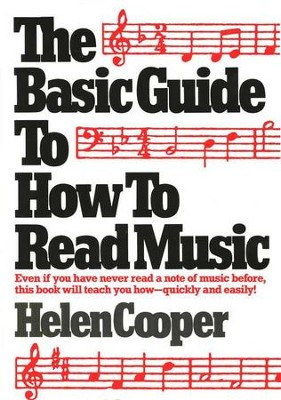The Basic Guide to How to Read Music   -     By: Helen Cooper