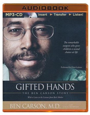 Gifted Hands: The Ben Carson Story - unabridged audiobook on MP3-CD  -     Narrated By: Dion Graham     By: Ben Carson, Cecil Murphey