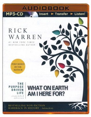 The Purpose Driven Life: What on Earth Am I Here For? - unabridged audiobook on MP3-CD  -     Narrated By: Rick Warren     By: Rick Warren