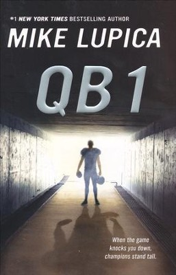 QB 1  -     By: Mike Lupica