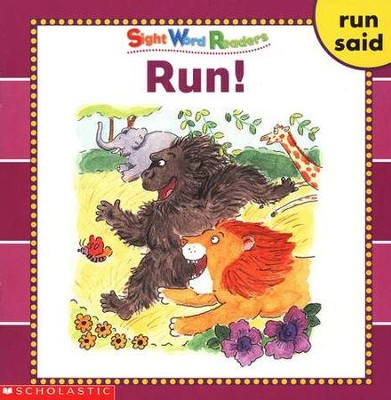 Sight Word Readers: Run!   -     By: Linda Ward Beech
