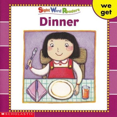 Sight Word Readers: Dinner   -     By: Linda Ward Beech