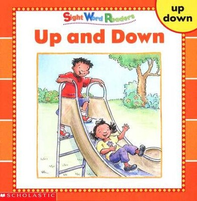 Sight Word Readers: Up and Down   -     By: Linda Ward Beech