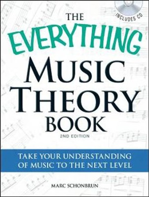 The Everything Music Theory Book with CD: Take your understanding of music to the next level  -     By: Marc Schonbrun