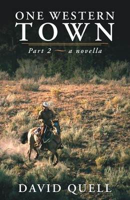 One Western Town: Part 2 a novella - eBook  -     By: David Quell