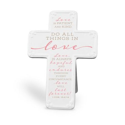 Do All Things In Love Cross  -