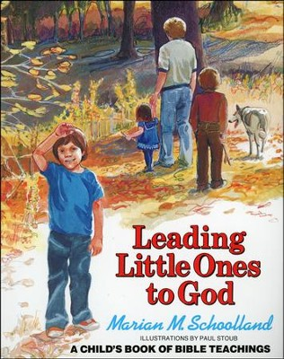 Leading Little Ones to God   -     By: Marian Schoolland