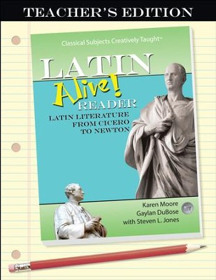 Latin Alive! Reader Teacher's Edition   -     By: Karen Moore, Gaylan DuBose