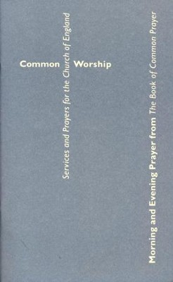 Common Worship: Morning and Evening Prayer from the Book of Common Prayer  -