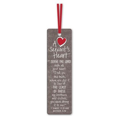 A Servant's Heart Bookmark  -