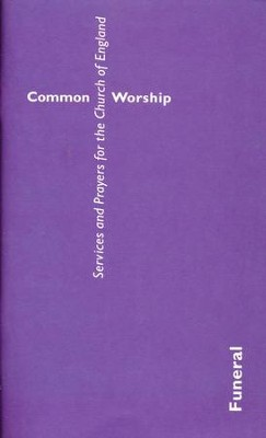 Common Worship: Funeral (standard format)  -