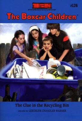The Clue in the Recycling Bin  -     By: Gertrude Chandler Warner