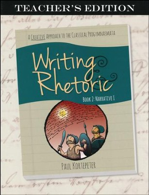 Writing & Rhetoric Book 2: Teacher's Edition  -