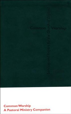 Common Worship: Pastoral Ministry Companion  -