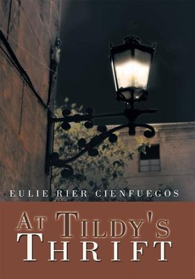 At Tildy's Thrift - eBook  -     By: Eulie Rier Cienfuegos