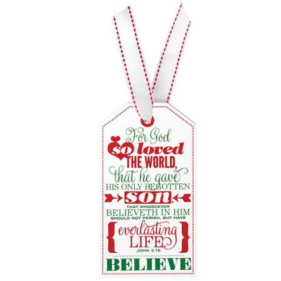 Believe, Christmas Tag Ornament (John 3:16)  -