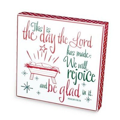 This Is The Day Christmas Plaque (Psalm 118.24)  -