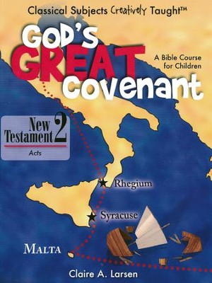 God's Great Covenant: New Testament Student Book 2: Acts   -     By: Claire Larsen