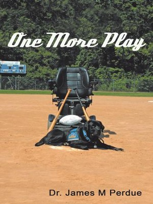 One More Play - eBook  -     By: Dr. James M. Perdue