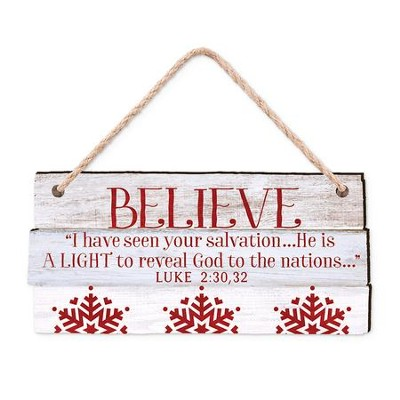 Believe, I Have Seen Your Salvation, Rustic Ornament  -