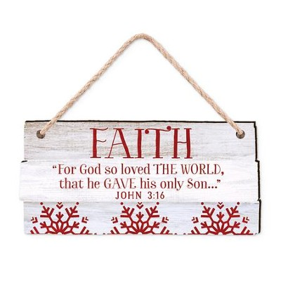 Faith, For God So Loved the World, Rustic Ornament  -