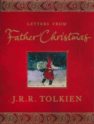 Letters from Father Christmas   -     By: J.R.R. Tolkien