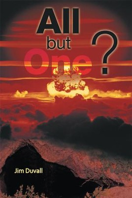 All but One? - eBook  -     By: Jim Duvall